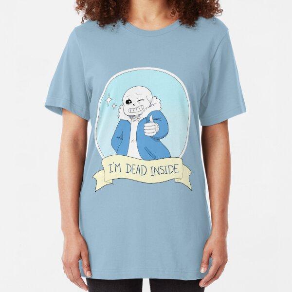 """Undertale - Sans """"I'm Dead Inside"""" Slim Fit T-Shirt"""