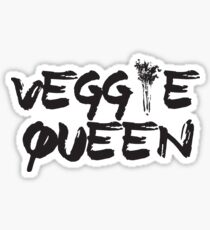 Veggie Queen! Sticker
