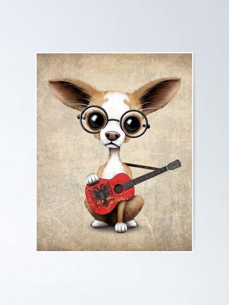 Nette Chihuahua Die Albanische Flaggen Gitarre Spielen Poster Von Jeffbartels Redbubble
