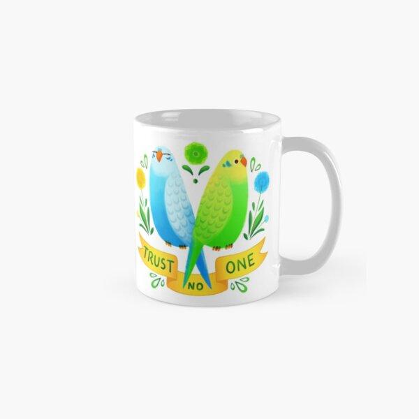 Trust NO One Budgerigars Classic Mug