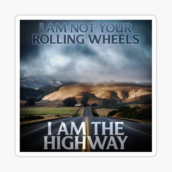 I am the Highway Sticker