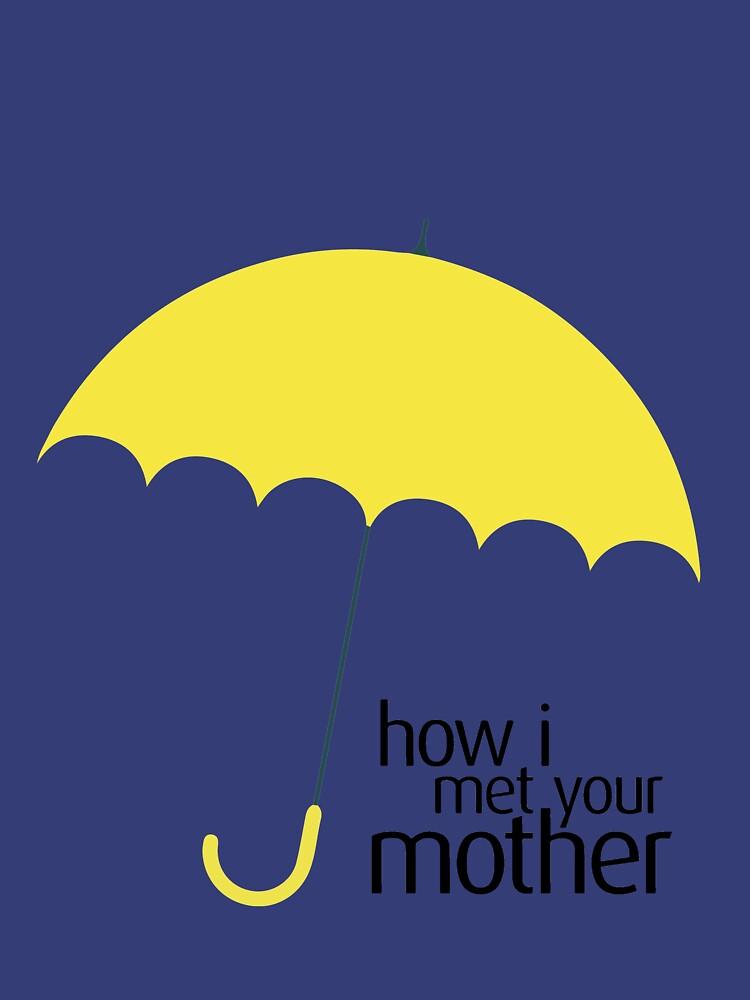 Cómo conocí a vuestra madre (PARAGUAS AMARILLA) de patrickmaberry