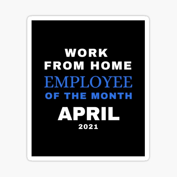 Employee of the Month April 2021 Sticker