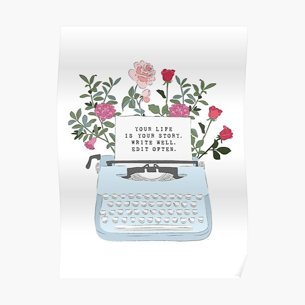 Retro Typewriter - Your Life Is Your Story Poster