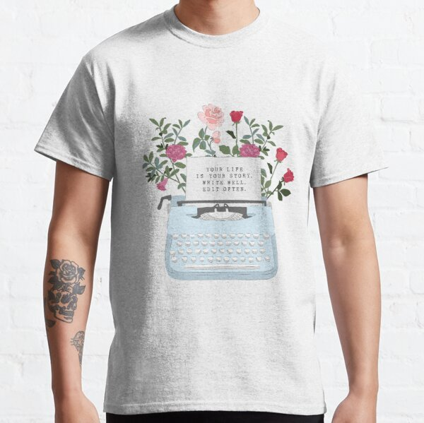 Retro Typewriter - Your Life Is Your Story Classic T-Shirt