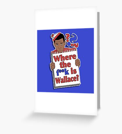 Where the F**k is Wallace? Greeting Card