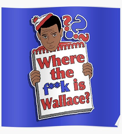 Where the F**k is Wallace? Poster