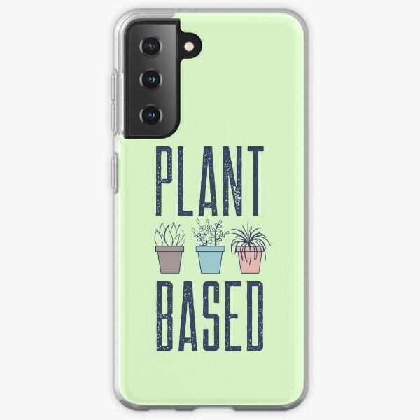 Plant Based  Samsung Galaxy Soft Case