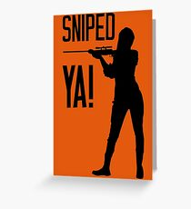 Sniped YA! Greeting Card