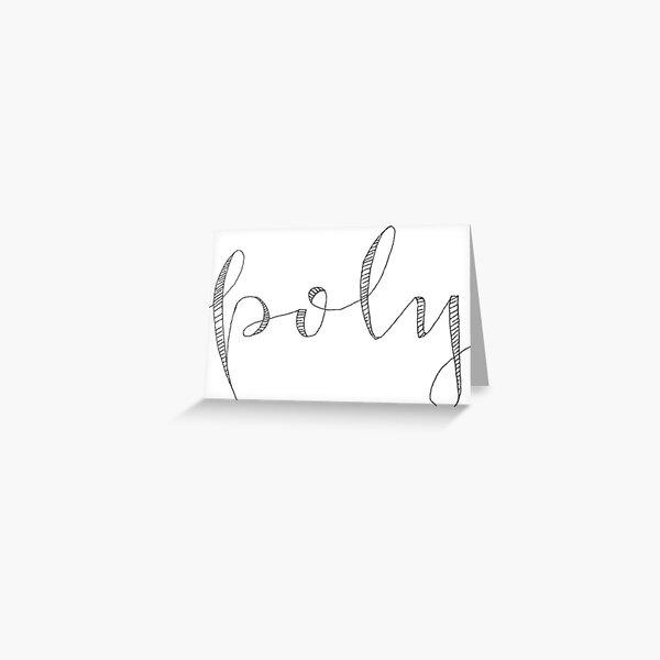 Poly Raw Script Greeting Card