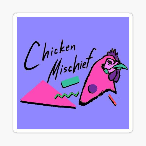 Chicken Mischief Sticker