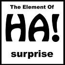 HA, das Element der Überraschung von Ben Newton