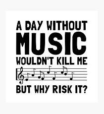 Risk It Music Photographic Print