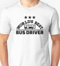 World's best bus driver Unisex T-Shirt