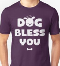 Dog Bless You, Amen! Unisex T-Shirt
