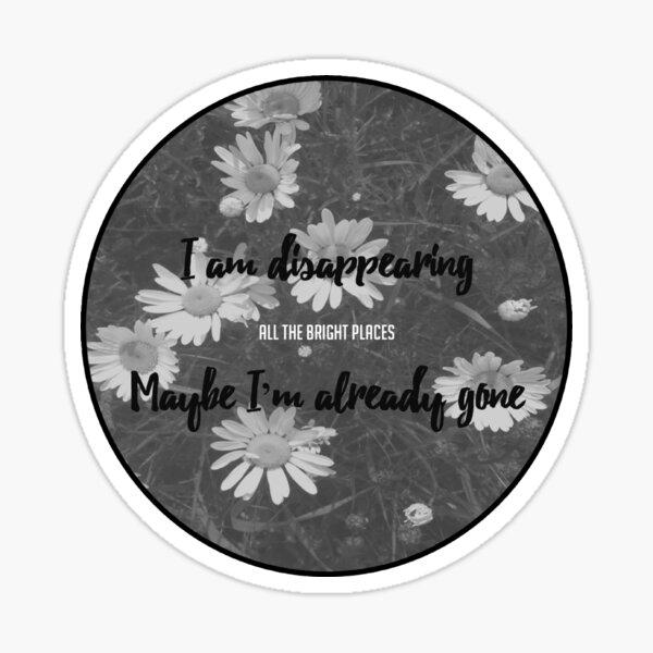 All the Bright Places Theodore Finch Quote Sticker