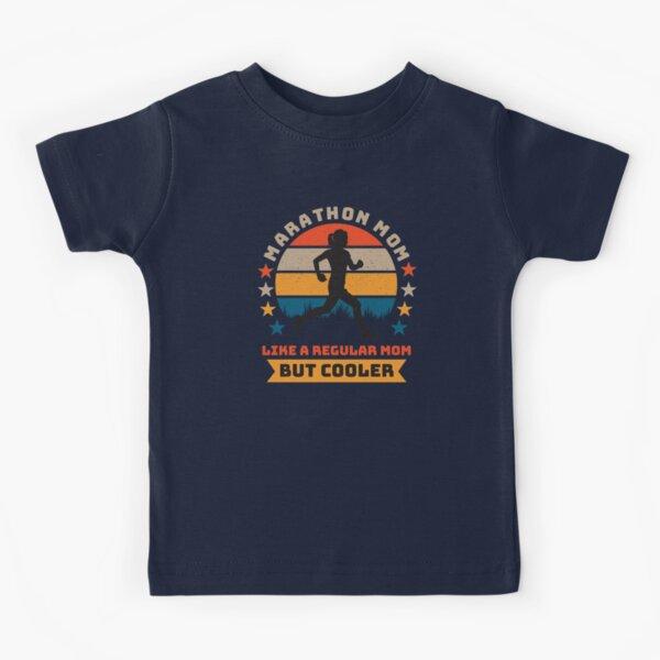 Marathon Mom - Like A Regular Mom But Cooler Kids T-Shirt