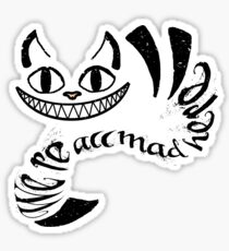 Cheshire Cat - We're all mad here Sticker