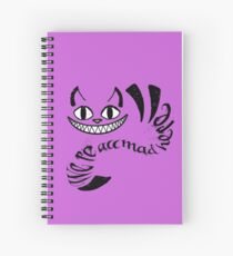 Cheshire Cat - We're all mad here Spiral Notebook