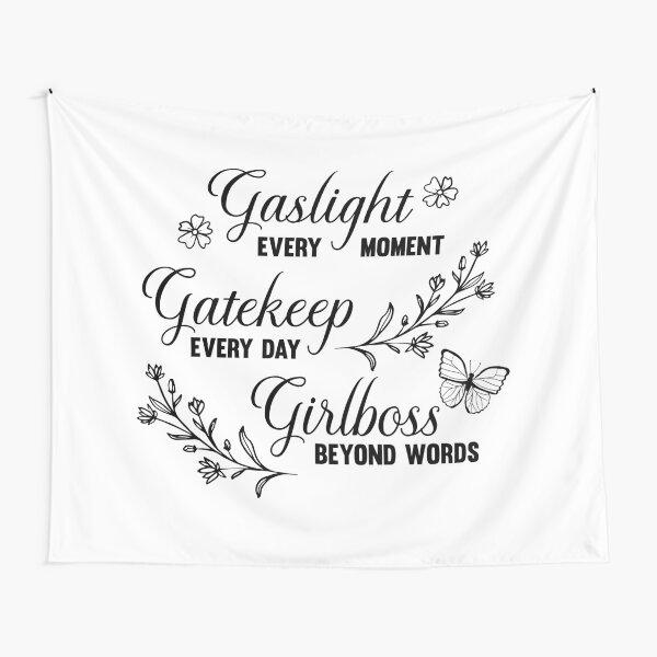 Gaslight Gatekeep Girlboss Meme Tapestry