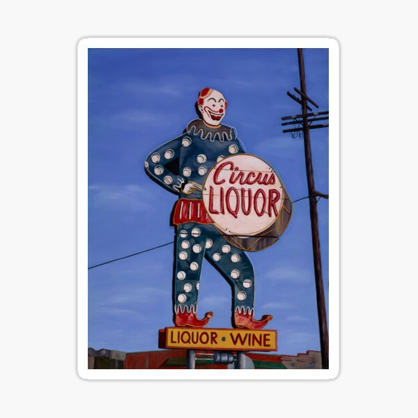 The famed Circus Liquor in Noho! Sticker