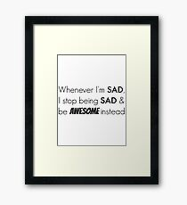 Sad/Awesome (black text) Framed Print