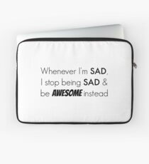 Sad/Awesome (black text) Laptop Sleeve