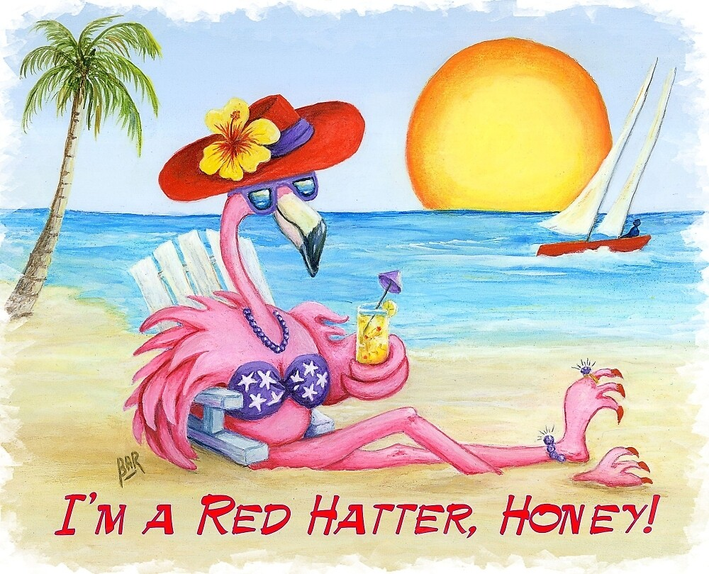 I'm a Red Hatter, Honey! by Barbara Ann Robertson