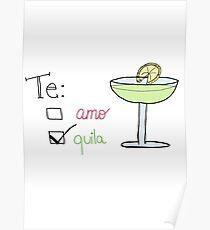 te amo, tequila Poster
