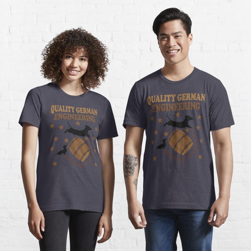 Quality German Engineering Dachshund Dog Lover Essential T-Shirt