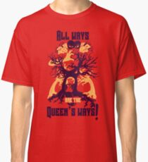 Queen of Hearts: All Ways are the Queen's Ways! Classic T-Shirt