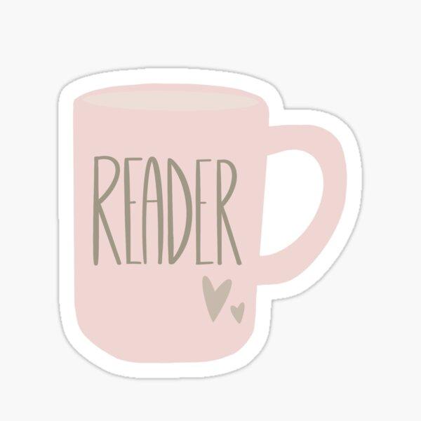 Reader Mug Design | Farmhouse Rae Dunn Inspired  Sticker