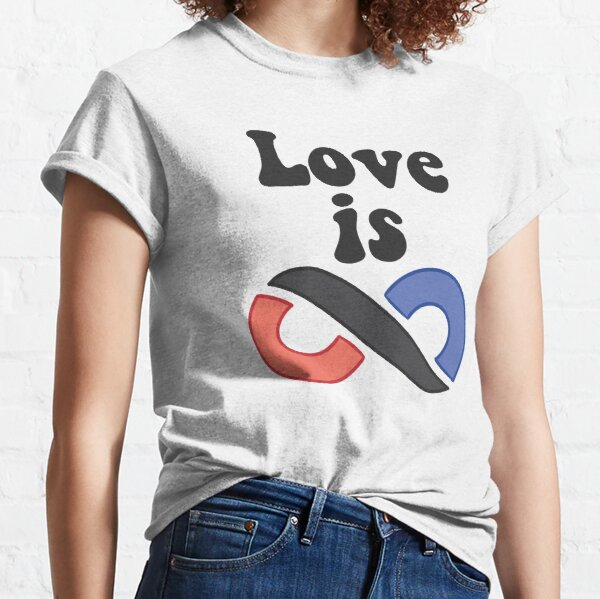 Love Is Infinite (white) Classic T-Shirt