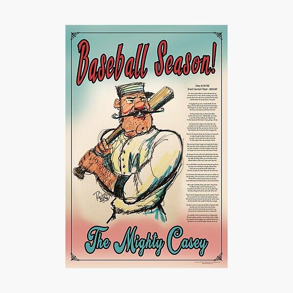 Baseball Season! The Mighty Casey Photographic Print