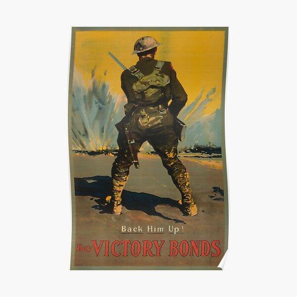 Buy Victory Bonds. Back him up! Canadian 1917 War Poster Poster