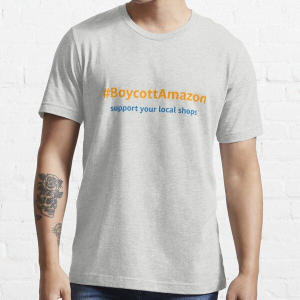 #BoycottAmazon  Essential T-Shirt
