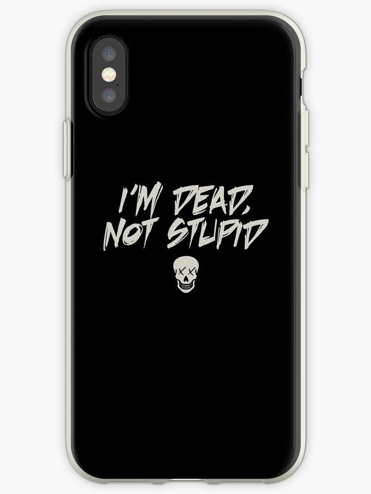 «Estoy muerto, no estúpido, cráneo negro» de enchatedfire