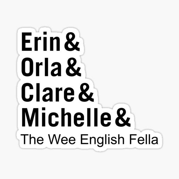 A Derry Girl Friends Sticker