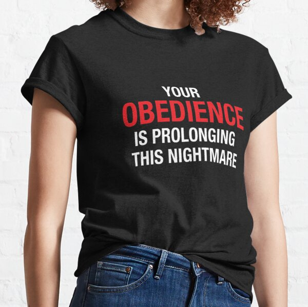 Your Obedience Classic T-Shirt