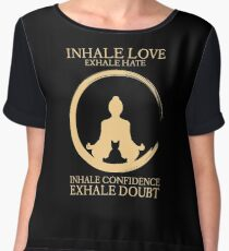 Yoga with cat - Inhale Love exhale Hate Chiffon Top