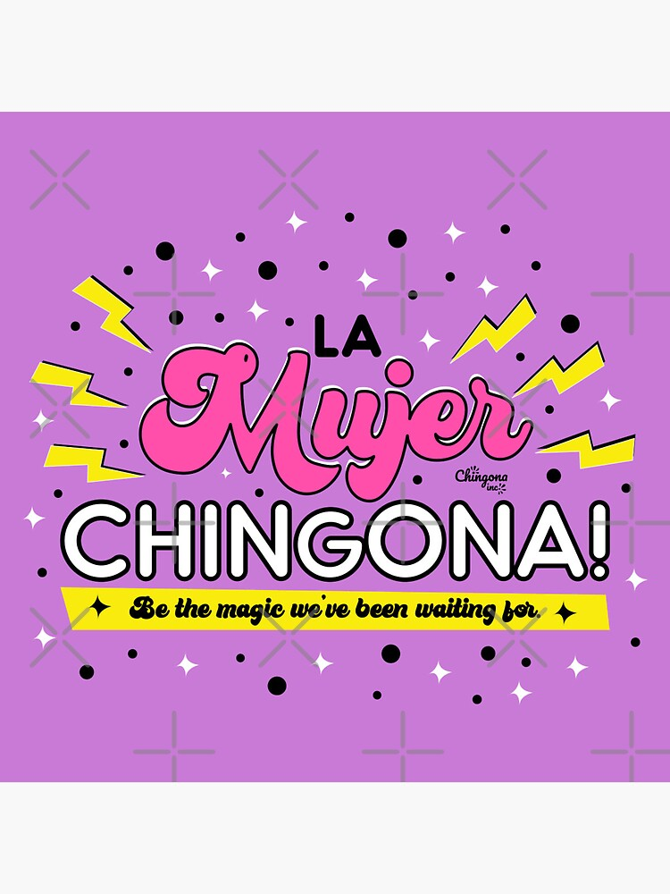 La Mujer Chingona by vosio