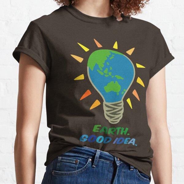 Earth. Good Idea. Light Bulb Planet Earth. Classic T-Shirt