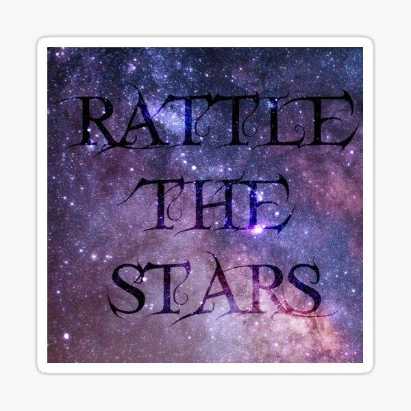Rattle the Stars Sticker