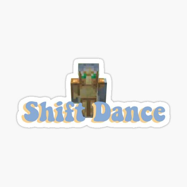 Shift Dance Sticker