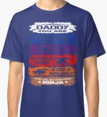 Daddy - you are my favorite Ninja tmnt Classic T-Shirt