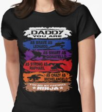 Daddy - you are my favorite Ninja tmnt T-Shirt
