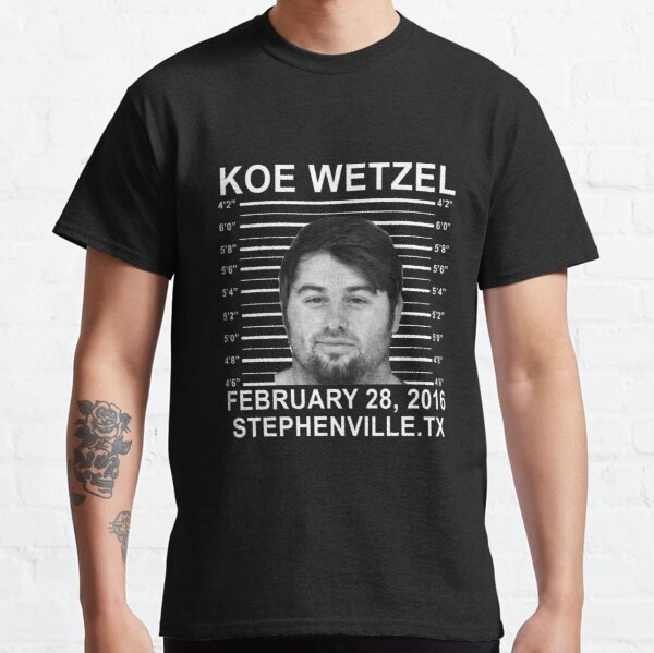 Copy of koe wetzel feb 28 2016 wasted Classic T-Shirt
