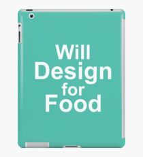 Will Work for Food - Blue + Arial iPad Case/Skin