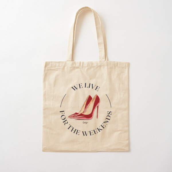 We live for the weekends Cotton Tote Bag