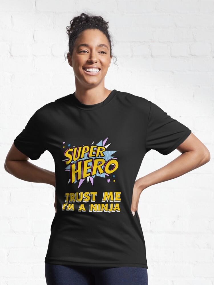 Alternate view of Trust me I'm a Ninja Active T-Shirt
